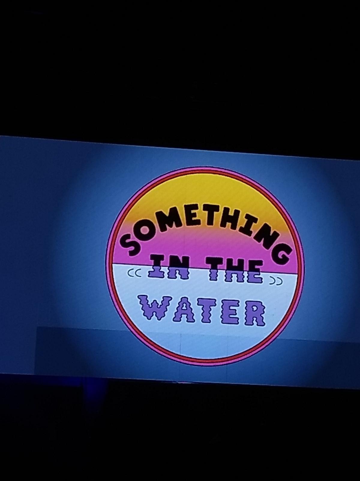 """Something In The Water""Recap"